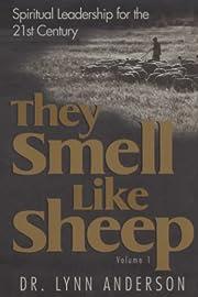 They Smell Like Sheep: Spiritual Leadership…