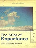 The Atlas of Experience by Louise van Swaaij