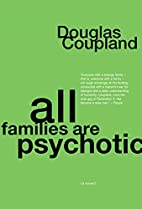 All Families are Psychotic by Douglas…