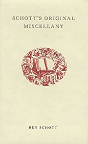 Schott's Original Miscellany de Ben…