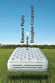 Eleanor Rigby: A Novel af Douglas Coupland