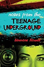 Notes from the Teenage Underground by…