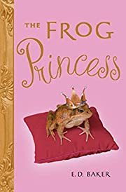 The Frog Princess (Tales of the Frog…