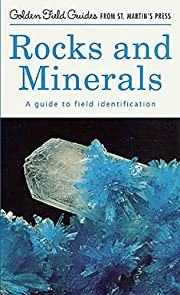 Rocks and Minerals: A Guide to Field…