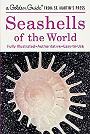Seashells of the World (A Golden Guide from…
