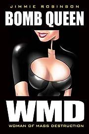 Bomb Queen Volume 1: Woman Of Mass…