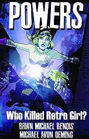 Powers Vol. 1: Who Killed Retro Girl? por…