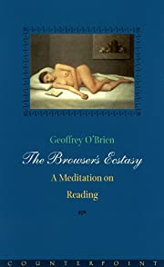 The Browser's Ecstasy: A Meditation on…