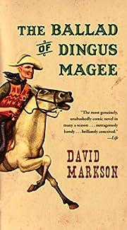 The Ballad of Dingus Magee di David Markson