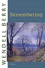 Remembering: A Novel (Port William) de…