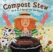 Compost Stew de Mary McKenna Siddals