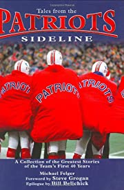 Tales from the Patriots Sideline por Michael…