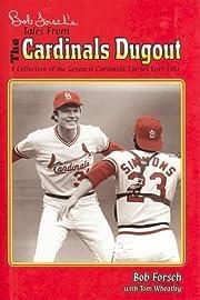 Bob Forsch's Tales from the Cardinal…