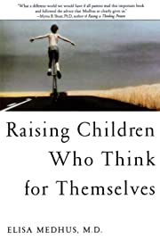 Raising Children Who Think for Themselves de…
