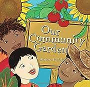 Our Community Garden por Barbara Pollak
