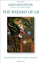The wizard of us : transformational lessons…