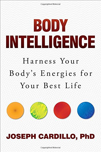 Body Intelligence: Harness Your Body