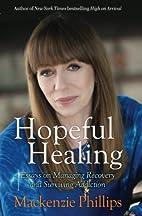 Hopeful Healing: Essays on Managing Recovery…
