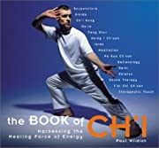 The Book of Ch'I: Harnessing the Healing…