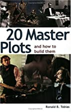20 Master Plots by Ronald Tobias