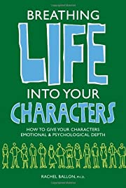 Breathing Life Into Your Characters de…