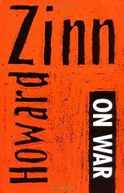 Howard Zinn on War de Howard Zinn