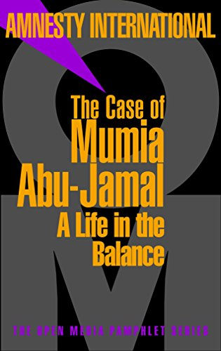 Image for The Case of Mumia Abu-Jamal: A Life in the Balance (Open Media Series)