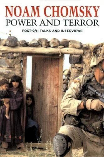 Image for Power and Terror: Post-9/11 Talks and Interviews