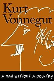 A Man Without a Country de Kurt Vonnegut