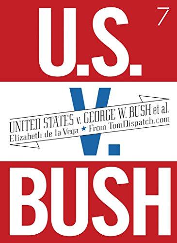 United States v. George W. Bush et al., De La Vega, Elizabeth