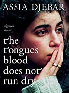 The Tongue's Blood Does Not Run Dry:…