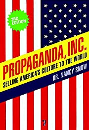 Propaganda Inc, 3rd Edition : Selling…