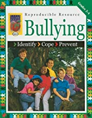 Bullying, Grades 3-4: Identify, Cope,…
