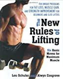The New Rules of Lifting by Lou Schuler