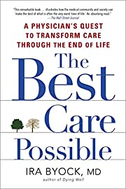 The Best Care Possible: A Physician's…
