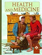 Health And Medicine (Medieval History) by…