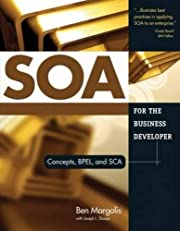SOA for the Business Developer: Concepts,…