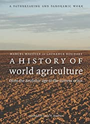 A history of world agriculture : from the…