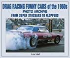 Drag Racing Funny Cars of the 1960s Photo…