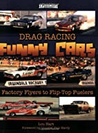 Drag Racing Funny Cars: Factory Flyers to…