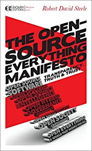 The Open-Source Everything Manifesto:…