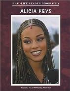 Alicia Keys (Real-Life Reader Biography) by…