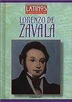 Lorenzo de Zavala (Latinos in American…