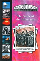 The Story of the Holocaust by Jim Whiting