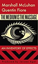 The Medium is the Massage by Marshall…