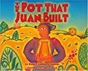 The Pot That Juan Built (Pura Belpre Honor…