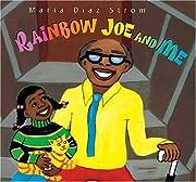 Rainb Rainbow Joe and Me av Maria Strom