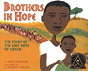 Brothers in Hope: The Story of the Lost Boys…