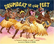 Drumbeat in Our Feet por Patricia A. Keeler