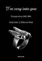I'm Very into You: Correspondence 1995-1996…